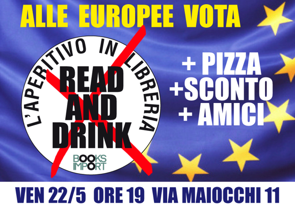 Invito al Read and Drink del 22 maggio, presso la libreria Books Import.